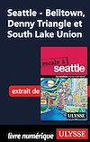 Télécharger le livre :  Seattle - Belltown, Denny Triangle et South Lake Union