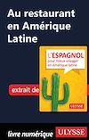 Télécharger le livre :  Au restaurant en Amérique Latine (Guide de conversation)