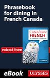 Télécharger le livre :  Phrasebook for dining in French Canada