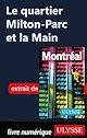 Télécharger le livre : Le quartier Milton-Parc et la Main