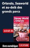 Télécharger le livre :  Orlando, Seaworld et au-delà des grands parcs