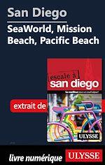 Téléchargez le livre :  San Diego - SeaWorld, Mission Beach, Pacific Beach
