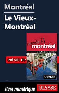 Téléchargez le livre :  Montréal - Le Vieux-Montréal