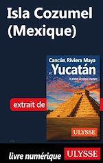 Téléchargez le livre :  Isla Cozumel (Mexique)
