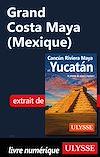 Télécharger le livre :  Grand Costa Maya (Mexique)