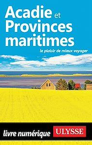 Téléchargez le livre :  Acadie et Provinces maritimes