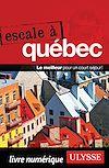 Télécharger le livre :  Escale à Québec