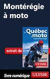 Télécharger le livre :  Montérégie à moto