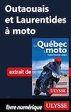 Télécharger le livre :  Outaouais et Laurentides à moto
