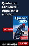 Télécharger le livre :  Québec et Chaudière-Appalaches à moto