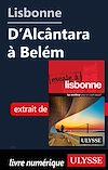 Télécharger le livre :  Lisbonne - D'Alcântara à Belém