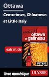 Télécharger le livre :  Ottawa - Centre-ville, quartier chinois et Petite Italie