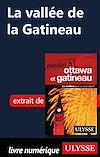 Télécharger le livre :  La Vallée de la Gatineau