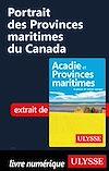 Télécharger le livre :  Portrait des Provinces maritimes du Canada