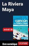 Télécharger le livre :  La Riviera Maya