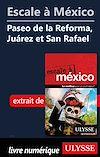 Télécharger le livre :  Escale à México - Paseo de la Reforma, Juarez et San Rafael