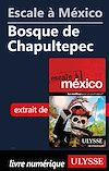 Télécharger le livre :  Escale à México - Bosque de Chapultepec