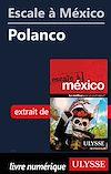 Télécharger le livre :  Escale à México - Polanco