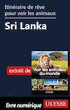 Télécharger le livre :  Itinéraire de rêve pour voir les animaux - Sri Lanka