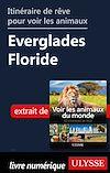 Télécharger le livre :  Itinéraire de rêve pour voir les animaux - Everglades Floride