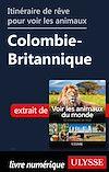 Télécharger le livre :  Itinéraire de rêve pour voir les animaux - Colombie-Britannique