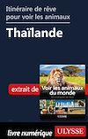 Télécharger le livre :  Itinéraire de rêve pour voir les animaux - Thaïlande