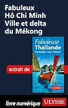 Télécharger le livre :  Fabuleux Hô Chi Minh Ville et delta du Mékong