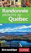 Télécharger le livre :  Randonnée pédestre au Québec