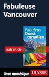 Télécharger le livre :  Fabuleuse Vancouver