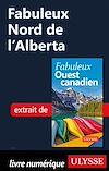 Télécharger le livre :  Fabuleux Nord de l'Alberta