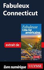 Téléchargez le livre :  Fabuleux Connecticut
