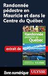 Télécharger le livre :  Randonnée pédestre en Mauricie et dans le Centre du Québec
