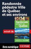 Télécharger le livre :  Randonnée pédestre Ville de Québec et ses environs