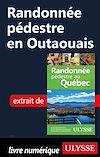 Télécharger le livre :  Randonnée pédestre en Outaouais