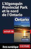 Télécharger le livre :  L'Algonquin Provincial Park et le nord de l'Ontario