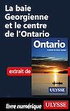 Télécharger le livre :  La baie Georgienne et le centre de l'Ontario