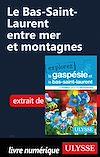 Télécharger le livre :  Le Bas-Saint-Laurent entre mer et montagnes