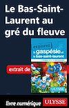 Télécharger le livre :  Le Bas-Saint-Laurent au gré du fleuve