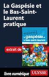 Télécharger le livre :  La Gaspésie et le Bas-Saint-Laurent pratique