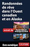 Télécharger le livre :  Randonnées de rêve dans l'Ouest canadien et en Alaska