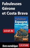 Télécharger le livre :  Fabuleuses Gérone et Costa Brava