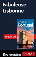 Téléchargez le livre :  Fabuleuse Lisbonne