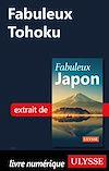 Télécharger le livre :  Fabuleux Tohoku