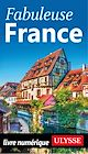 Télécharger le livre : Fabuleuse France