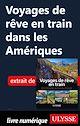 Télécharger le livre : Voyages de rêve en train dans les Amériques