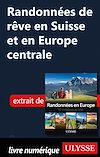 Télécharger le livre :  Randonnées de rêve en Suisse et en Europe centrale