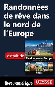 Téléchargez le livre :  Randonnées de rêve dans le nord de l'Europe