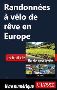 Téléchargez le livre :  Randonnées à vélo de rêve en Europe