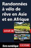 Télécharger le livre :  Randonnées à vélo de rêve en Asie et en Afrique