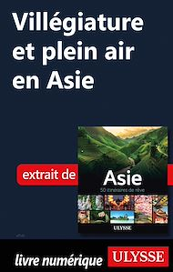 Téléchargez le livre :  Villégiature et plein air en Asie